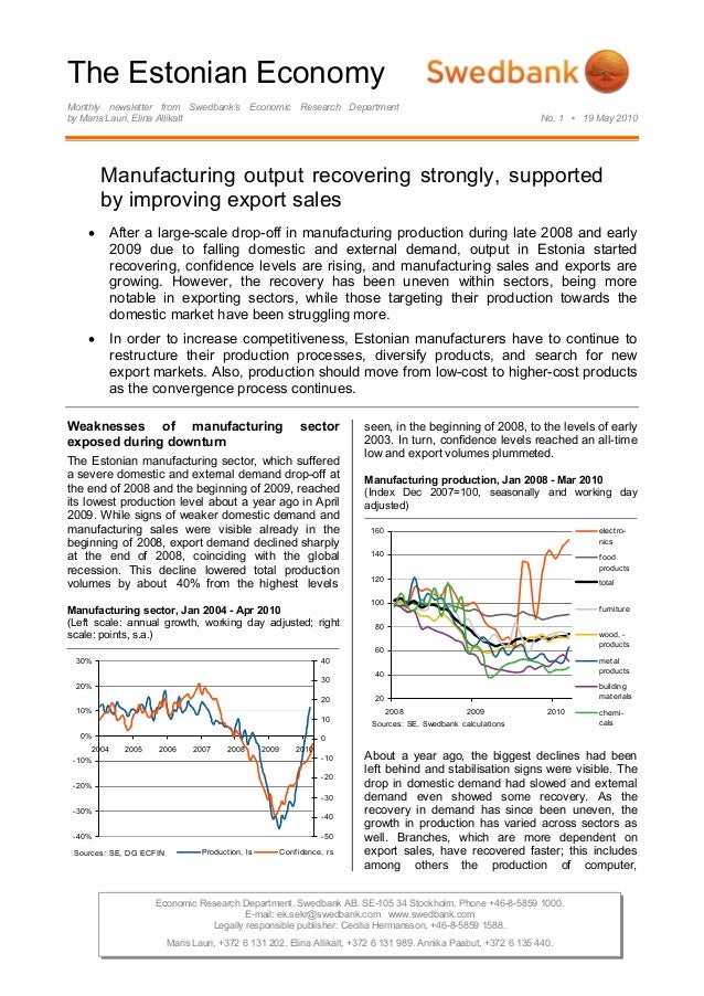 The Estonian Economy Monthly newsletter from Swedbank's Economic Research Department by Maris Lauri, Elina Allikalt No. 1 ...