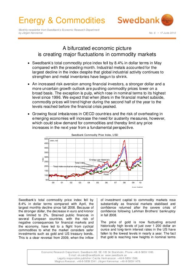 Energy & Commodities Monthly newsletter from Swedbank's Economic Research Department by Jörgen Kennemar No. 6 • 17 June 20...
