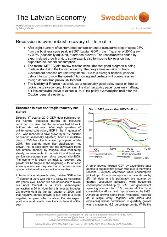 The Latvian Economy Monthly newsletter from Swedbank's Economic Research Department by Mārtiņš Kazāks No. 2 • June 2010 Re...