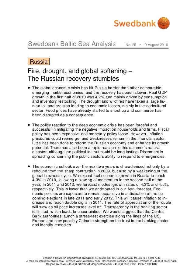 Swedbank Baltic Sea Analysis No. 25 19 August 2010 Economic Research Department, Swedbank AB (publ), SE-105 34 Stockholm, ...