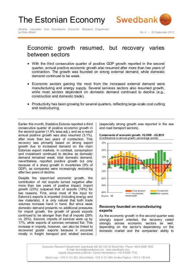 The Estonian Economy Monthly newsletter from Swedbank's Economic Research Department by Elina Allikalt No. 4 • 30 Septembe...