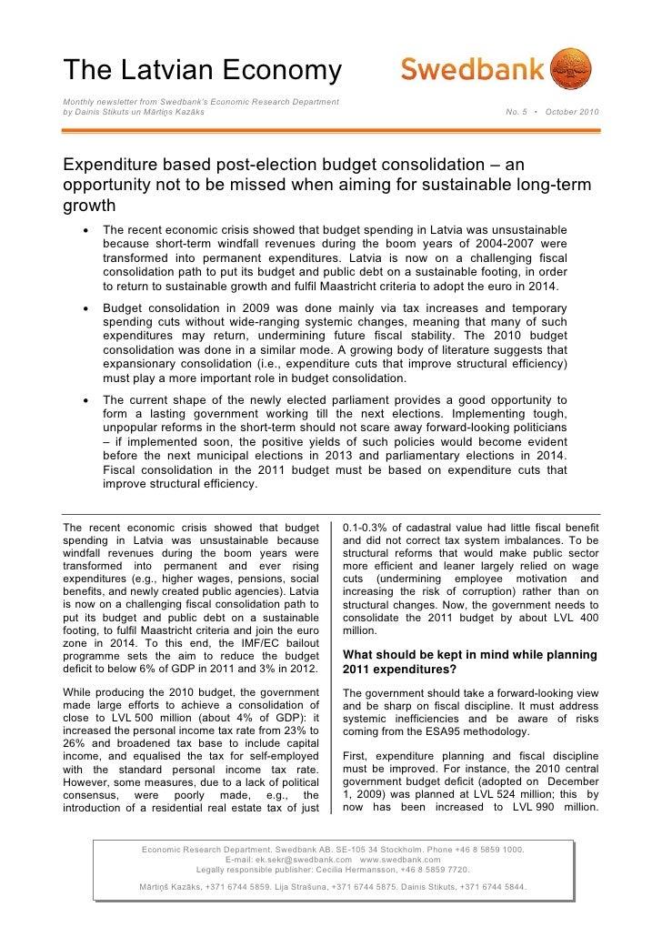 The Latvian EconomyMonthly newsletter from Swedbank's Economic Research Departmentby Dainis Stikuts un Mārtiņs Kazāks     ...