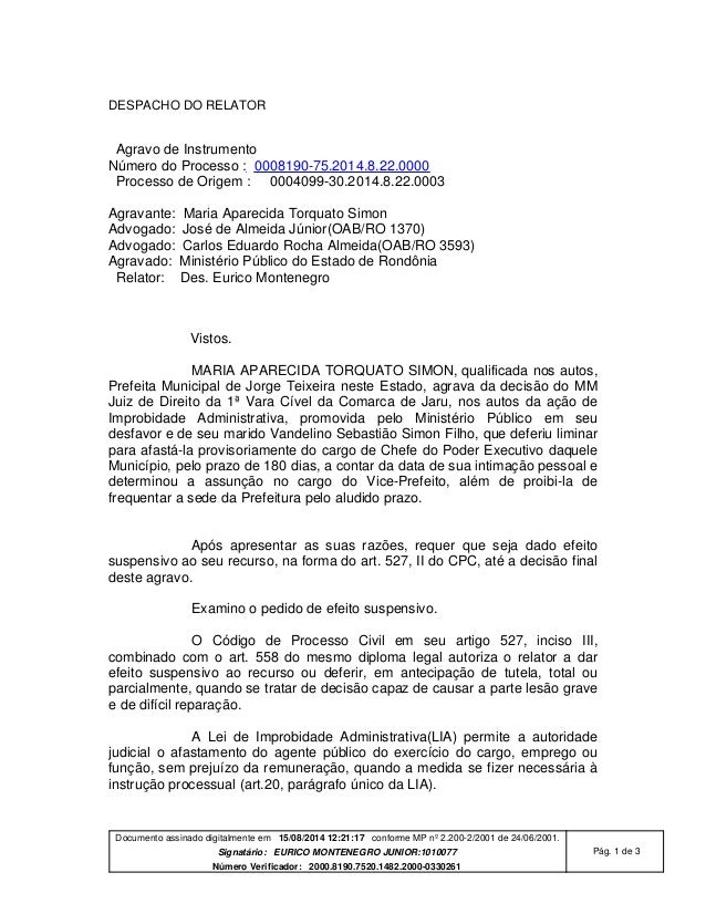 Documento assinado digitalmente em 15/08/2014 12:21:17 conforme MP nº 2.200-2/2001 de 24/06/2001. Signatário: EURICO MONTE...