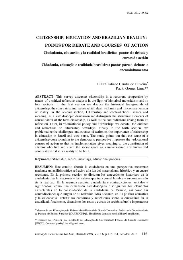 ISSN 2237-258X    CITIZENSHIP, EDUCATION AND BRAZILIAN REALITY:        POINTS FOR DEBATE AND COURSES OF ACTION       Ciuda...