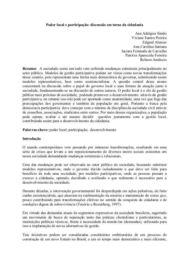 Poder local e participação: discussão em torno da cidadania  Ana Adalgisa Simão  Viviane Santos Pereira  Edgard Alencar  A...