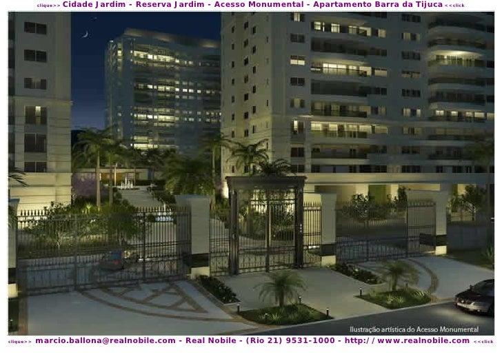 Cidade Jardim - Reserva Jardim - Acesso Monumental - Apartamento Barra da Tijuca <<click            clique>>              ...