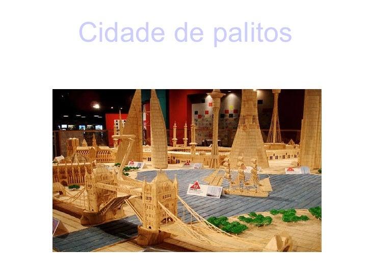 Cidade de palitos