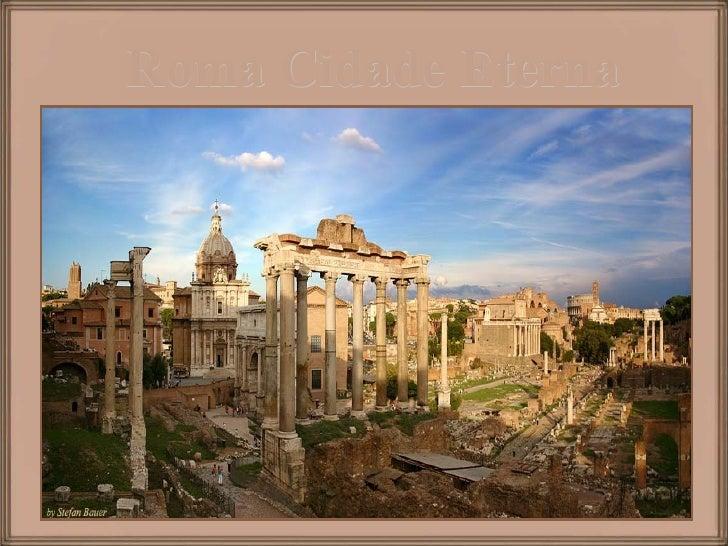 Roma Cidade Eterna     www.culturesandart.com