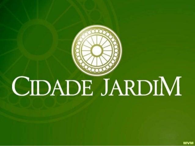 Cidade Jardim Reserva Jardim  Barra