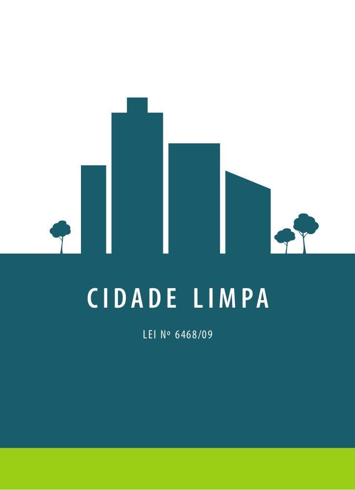 C I DA D E L I M PA     LEI Nº 6468/09