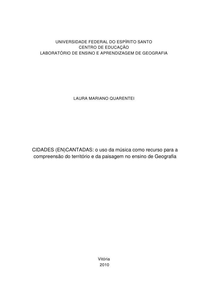 UNIVERSIDADE FEDERAL DO ESPÍRITO SANTO                  CENTRO DE EDUCAÇÃO   LABORATÓRIO DE ENSINO E APRENDIZAGEM DE GEOGR...