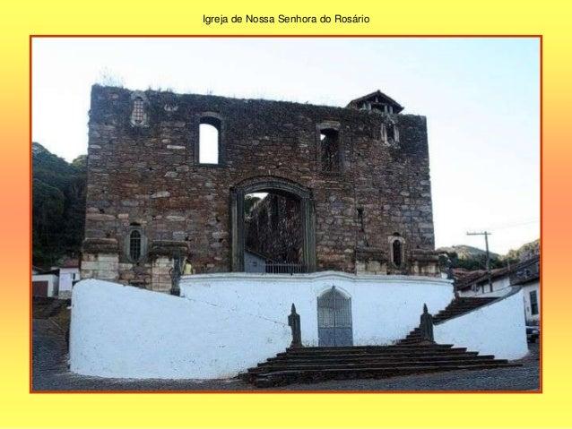Em 1701 teve início o arraial que daria origem à atual cidade do Serro, centro da exploração de ouro na região. O primeiro...