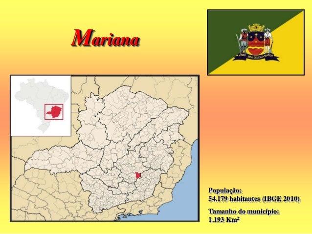 Mariana faz parte da história do nascimento de Minas Gerais. Foi sua primeira vila, primeira cidade, primeira capital, sed...