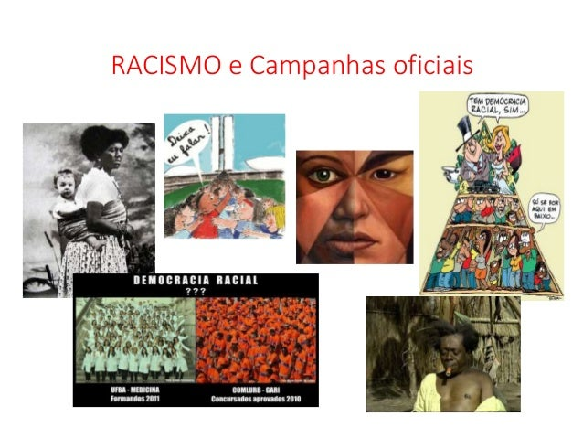 RACISMO e Campanhas oficiais