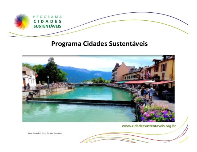 Programa Cidades SustentáveisFoto: Por gelinh. Flickr Creative Commons