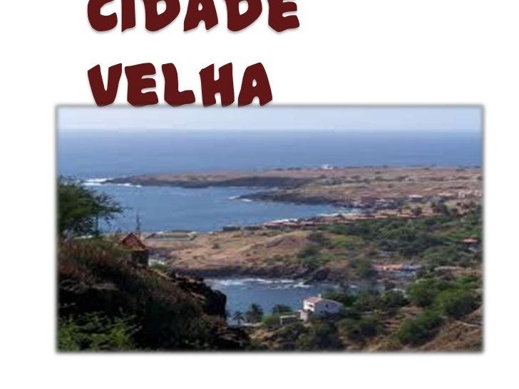 Cidade Velha<br />