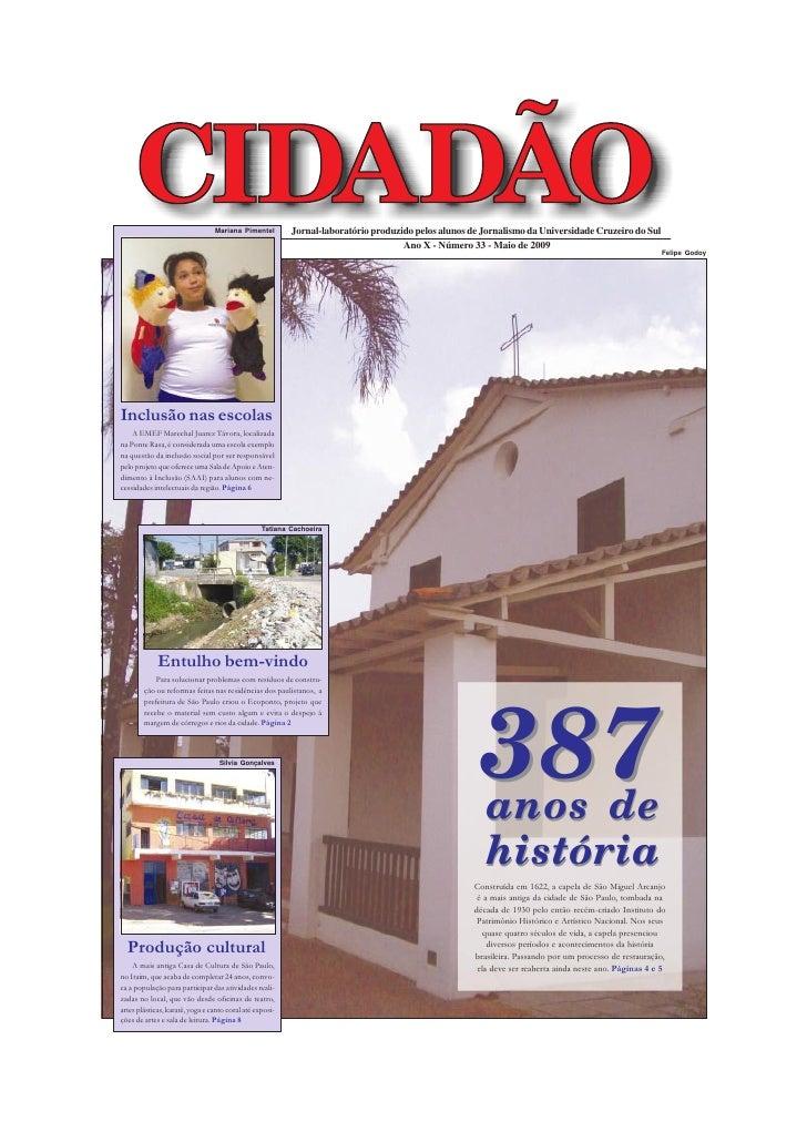 Mariana Pimentel         Jornal-laboratório produzido pelos alunos de Jornalismo da Universidade Cruzeiro do Sul          ...