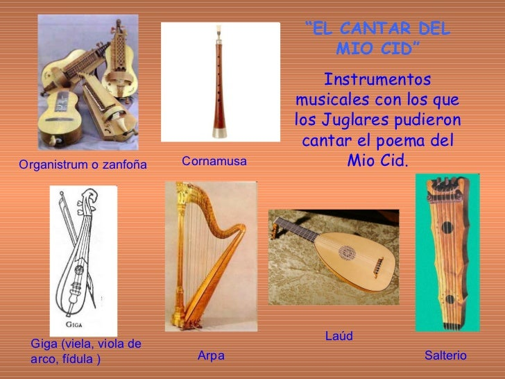 """"""" EL CANTAR DEL MIO CID"""" Instrumentos musicales con los que los Juglares pudieron cantar el poema del Mio Cid. Organistrum..."""