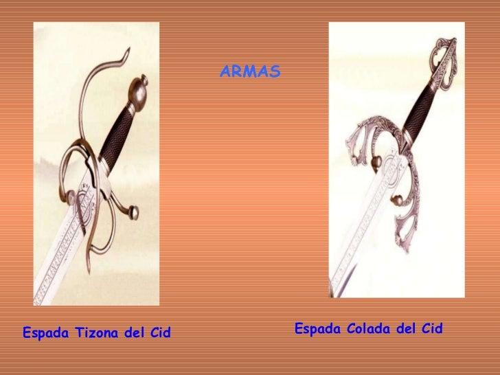 Espada Tizona del Cid   Espada Colada del Cid   ARMAS