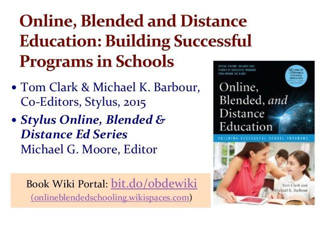 — TomClark&MichaelK.Barbour, Co-Editors,Stylus,2015 — StylusOnline,Blended& DistanceEdSeries MichaelG...