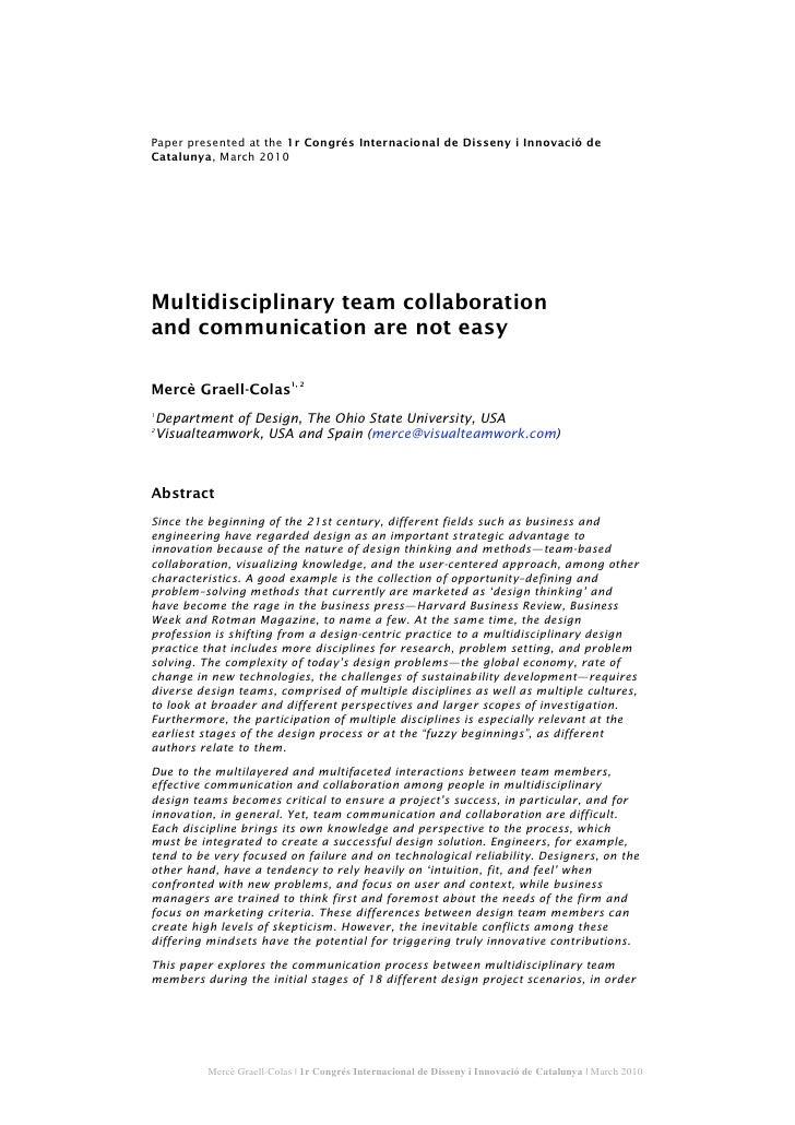 Paper presented at the 1r Congrés Internacional de Disseny i Innovació de Catalunya, March 2010     Multidisciplinary team...