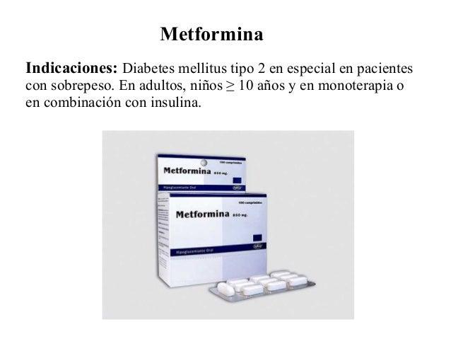 Metformina Indicaciones: Diabetes mellitus tipo 2 en especial en pacientes con sobrepeso. En adultos, niños ≥ 10 años y en...