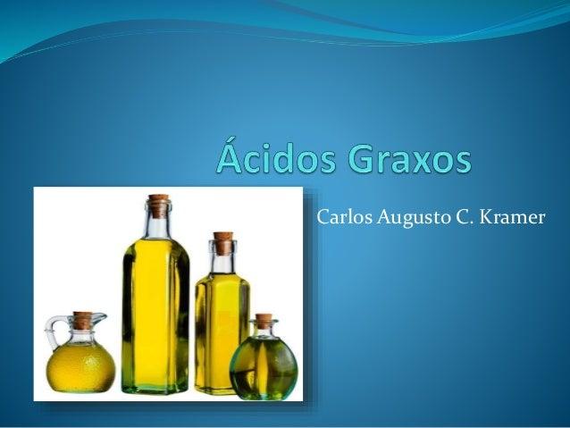 Carlos Augusto C. Kramer