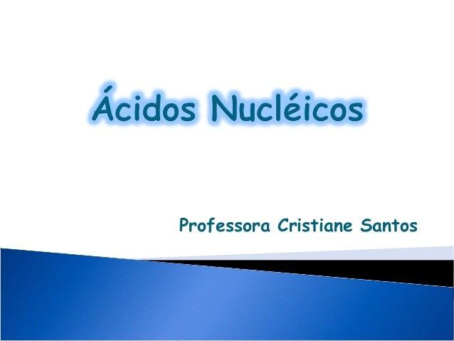 Professora Cristiane Santos