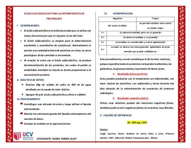 ÁCIDO SULFOSALICILICO PARA LA DETERMINACIÓN DE PROTEINURIA I. GENERALIDADES:  El ácidosulfosalicílicoesel ácidode prueba ...