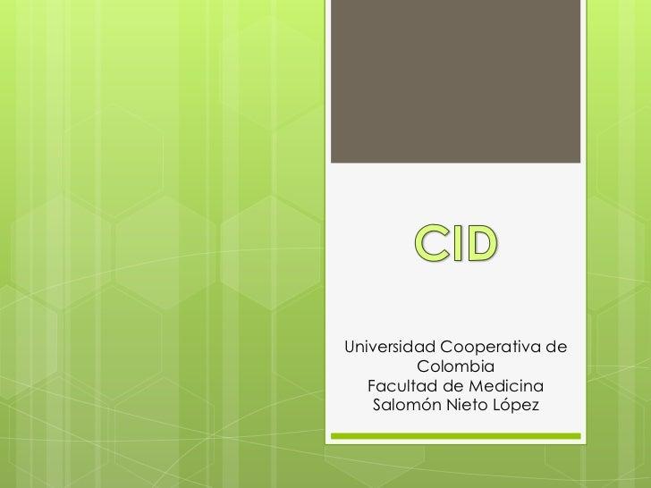 Universidad Cooperativa de         Colombia   Facultad de Medicina    Salomón Nieto López