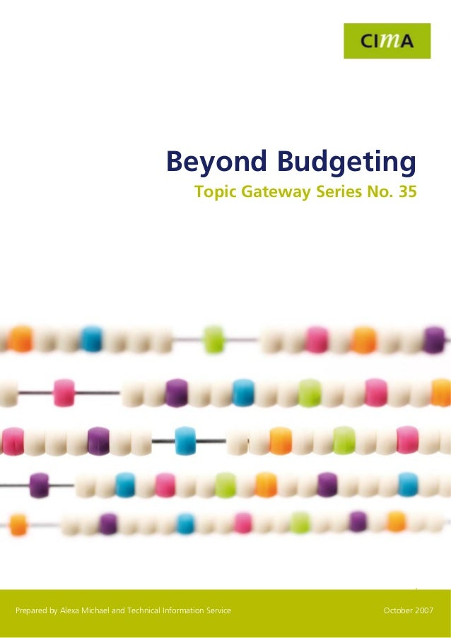 Topic Gateway Series                                                  Beyond Budgeting                                    ...