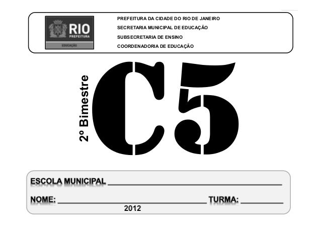 CoordenadoriadeEducaçãoCIÊNCIAS-5ºAno 2ºBIMESTRE/2012 PREFEITURA DA CIDADE DO RIO DE JANEIRO SECRETARIA MUNICIPAL DE EDUCA...