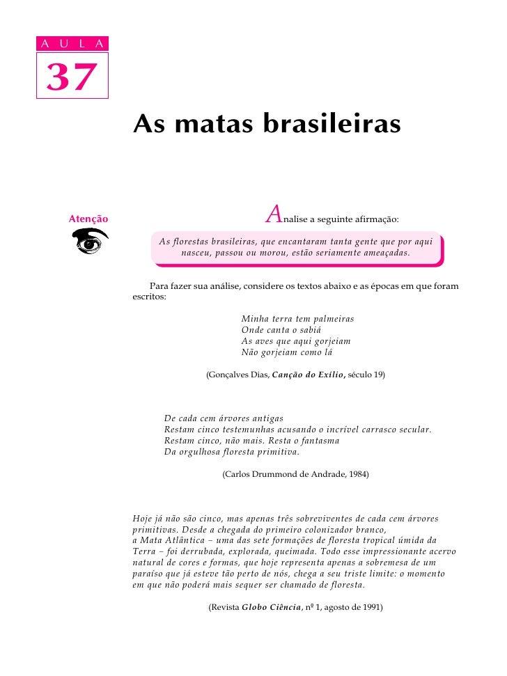 A UA U L A      L A      37 37               As matas brasileiras       Atenção                                   A    nal...