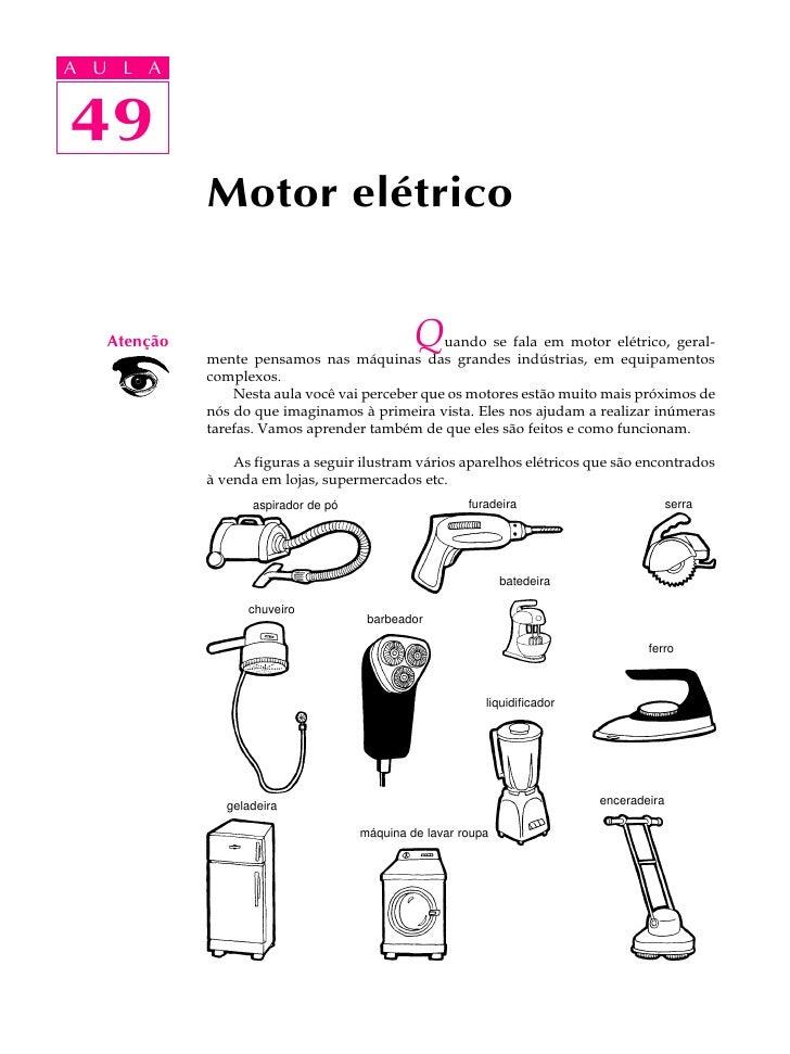 A UA U L A      L A      49 49               Motor elétrico       Atenção                                     Q uando se f...
