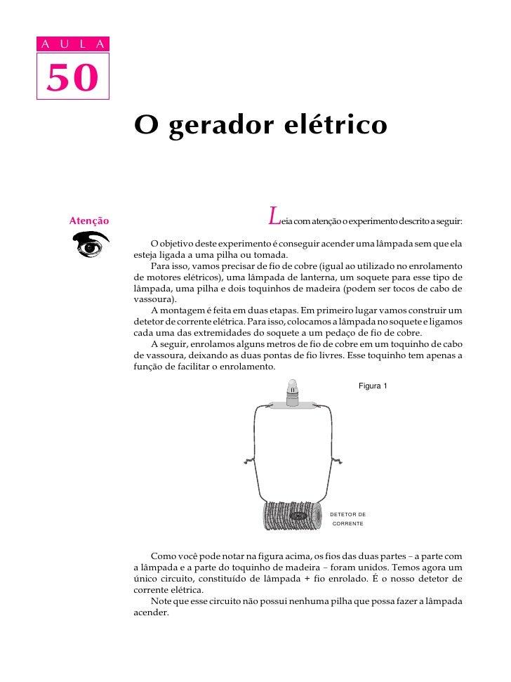 A UA U L A      L A      50 50               O gerador elétrico       Atenção                                   L   eia co...