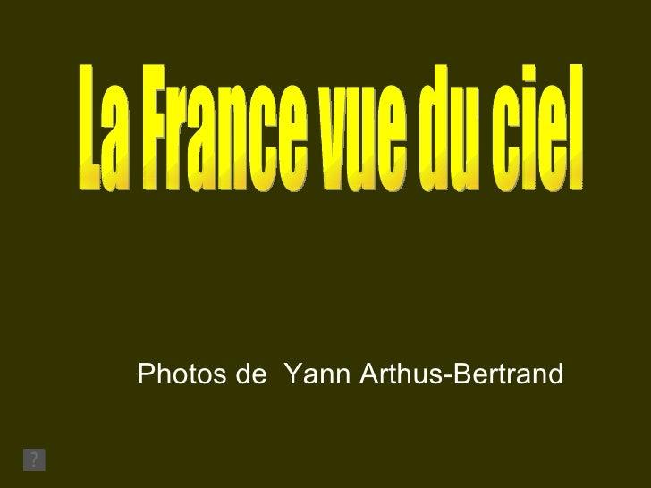Photos de Yann Arthus-Bertrand