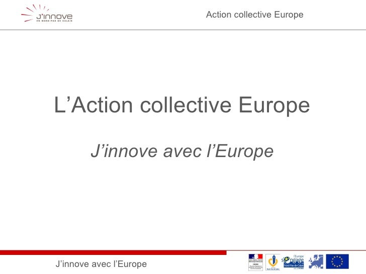 L'Action collective Europe J'innove avec l'Europe