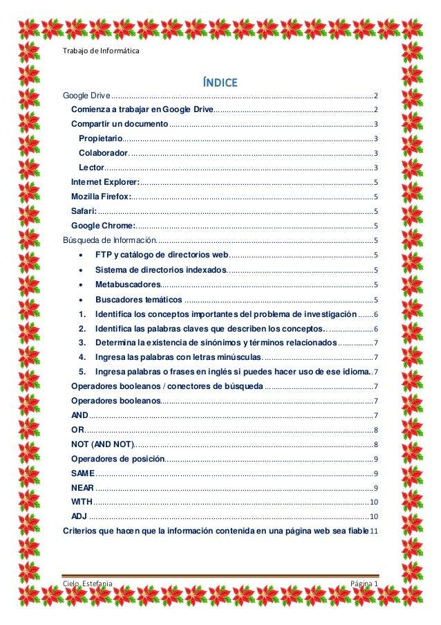 Trabajo de Informática Cielo Estefania Página1 ÍNDICE Google Drive...........................................................