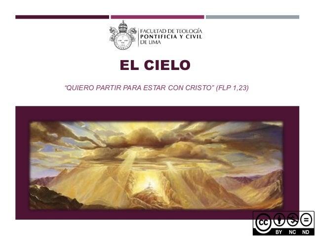 """EL CIELO """"QUIERO PARTIR PARA ESTAR CON CRISTO"""" (FLP 1,23)"""