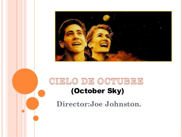 (October Sky)  Director:Joe Johnston.