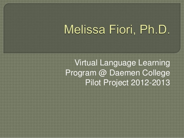 Virtual Language LearningProgram @ Daemen CollegePilot Project 2012-2013