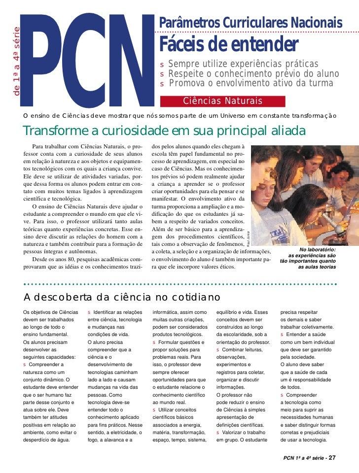 PCN                                                                               Parâmetros Curriculares Nacionais de 1ª ...