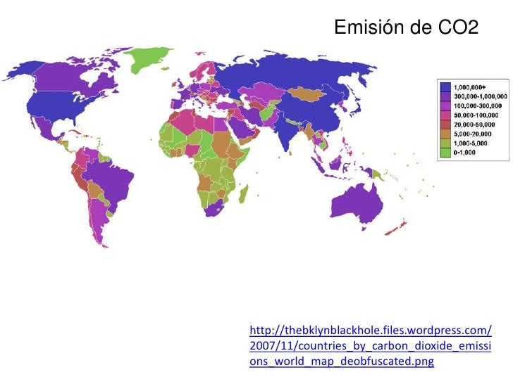 Emisión de CO2http://thebklynblackhole.files.wordpress.com/2007/11/countries_by_carbon_dioxide_emissions_world_map_deobfus...