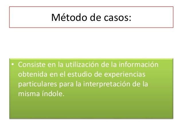 Método experimental:  • Se basa en la realización de ensayos en los  que se controlan las condiciones en que  transcurren ...