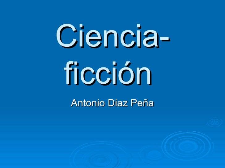 Ciencia-ficción  Antonio Diaz Peña