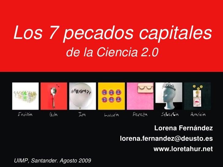 Los7pecadoscapitales                   delaCiencia2.0                                             LorenaFernández  ...