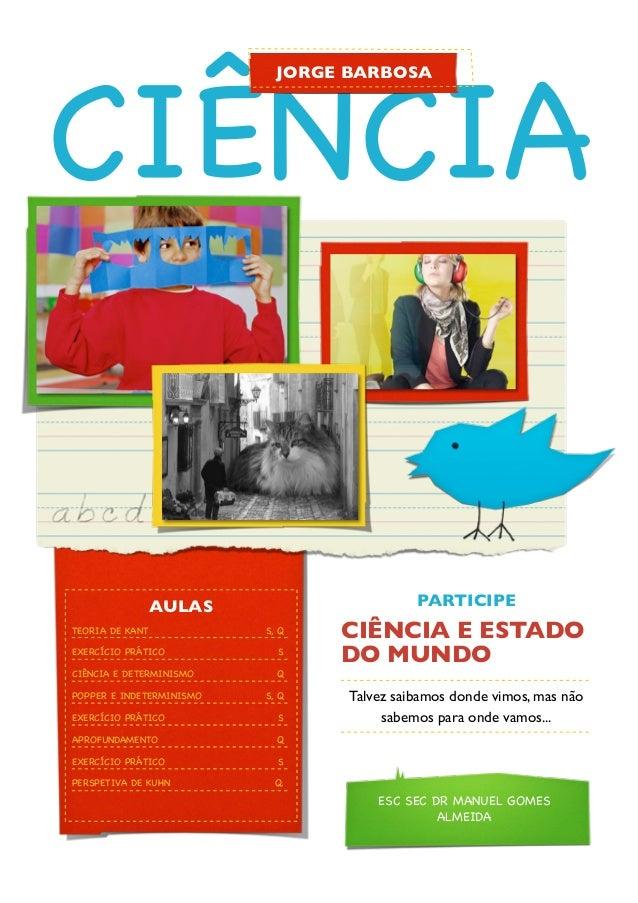 CIÊNCIA                              JORGE BARBOSA              AULAS                           PARTICIPETEORIA DE KANT ! ...