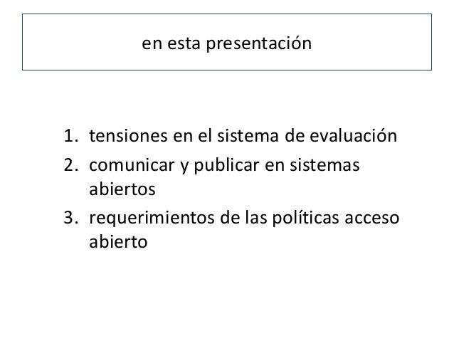 Comunicar y publicar investigación: un proceso continuo en ciencia abierta Slide 3