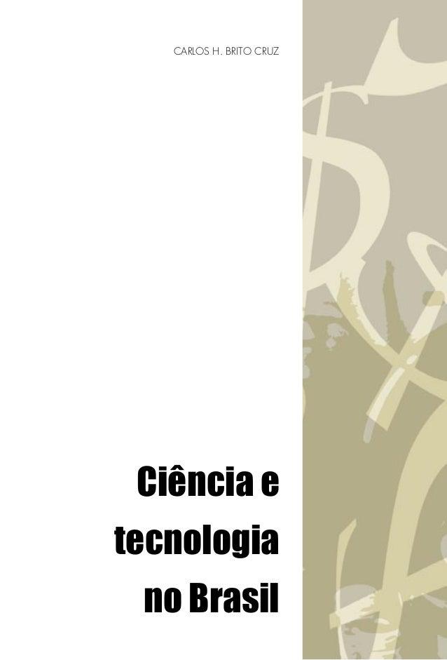 CARLOS H. BRITO CRUZ  Ciência e tecnologia no Brasil