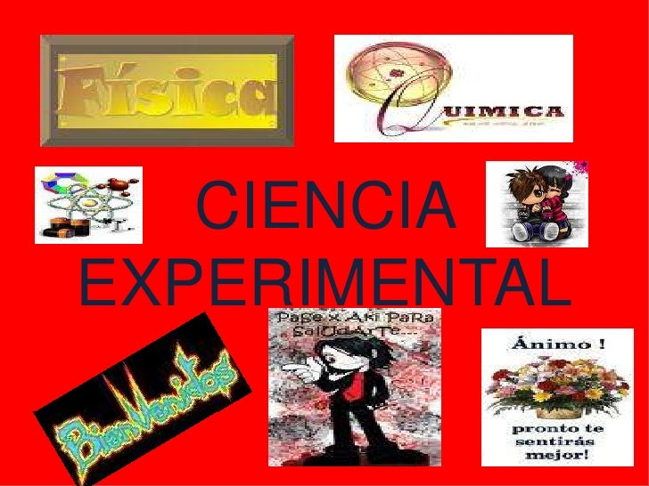 CIENCIA EXPERIMENTAL<br />